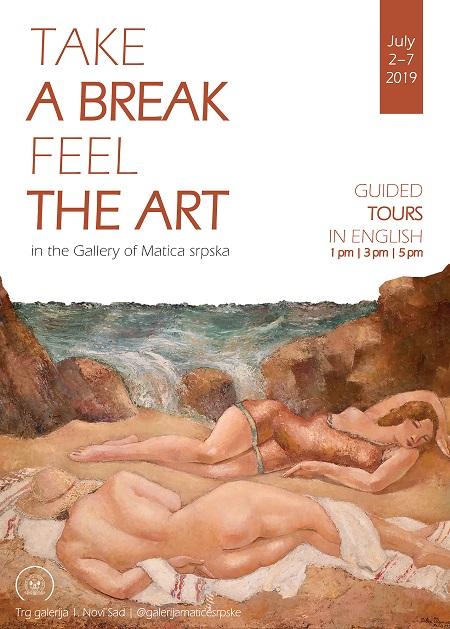 TAKE A BREAK – FEEL THE ART Galerija Matice Srpske