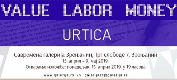 Value Labor Money - izložba