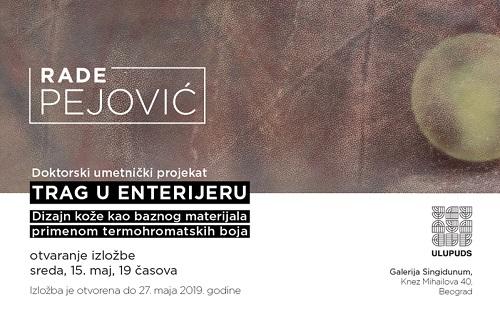 Tragovi u enterijeru- Rade Pejović 15-27.5.2019.